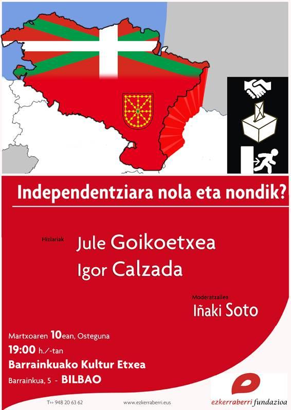 Hitzaldia _ Charla Independentziara nola eta nondik _ Hacia la independencia cómo y de dónde